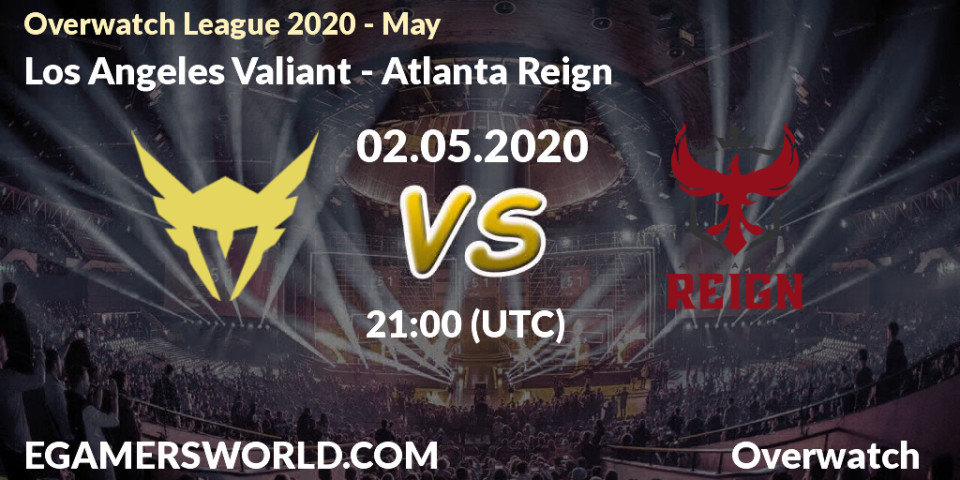 Los Angeles Valiant Atlanta Reign 02 05 20 Overwatch Prediction Stream Livescore Results Overwatch League 2020 May Los Angeles Valiant Atlanta Reign Hltv Twitch C M0ffzr6a Egw