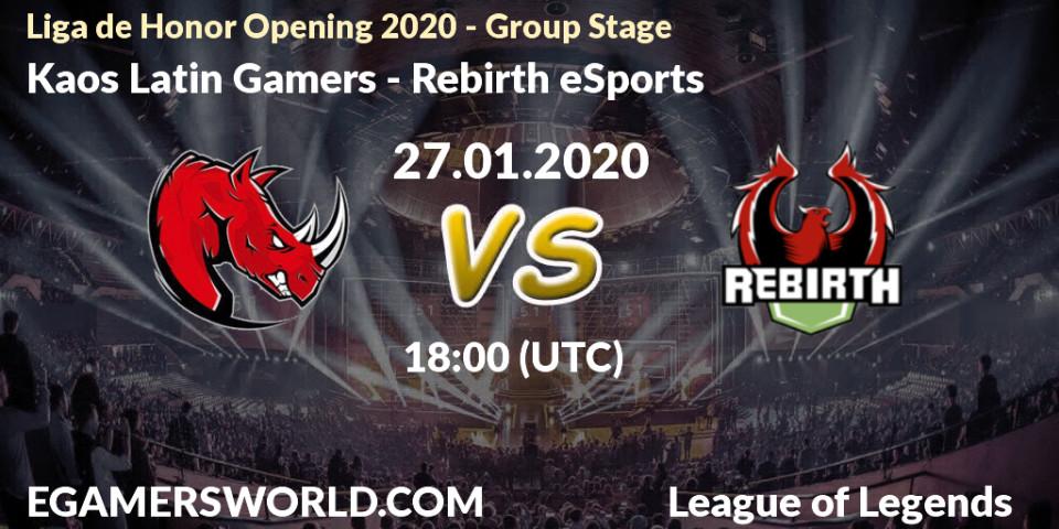 Kaos Latin Gamers Rebirth Esports 28 01 20 League Of Legends Prediction Stream Livescore Results Liga De Honor Opening 2020 Group Stage Kaos Latin Gamers Rebirth Esports Hltv Twitch Nylrgh20xo Egw